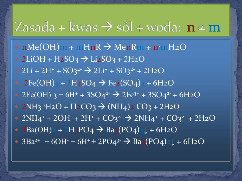 Zasada + kwas  sól + woda: n ≠ m