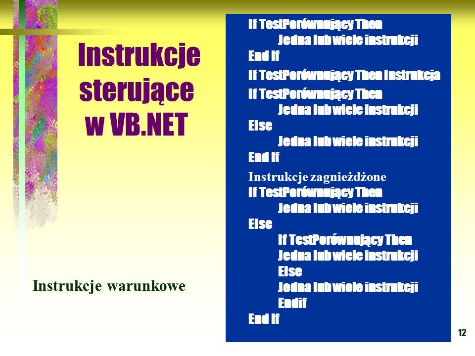 Instrukcje sterujące w VB.NET