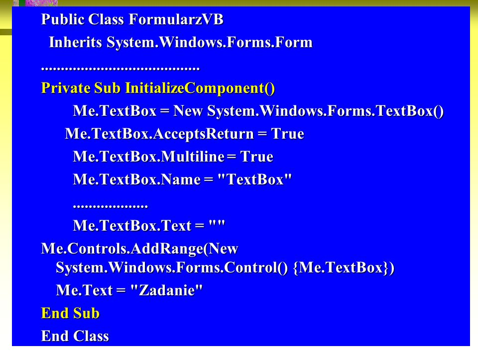 Public Class FormularzVB