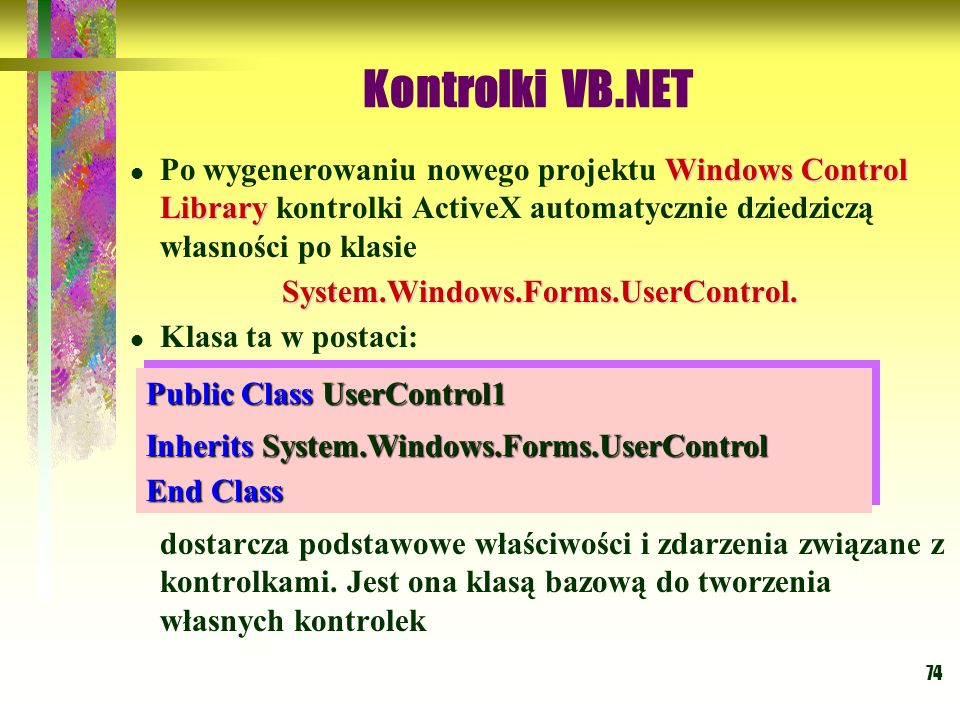 System.Windows.Forms.UserControl.