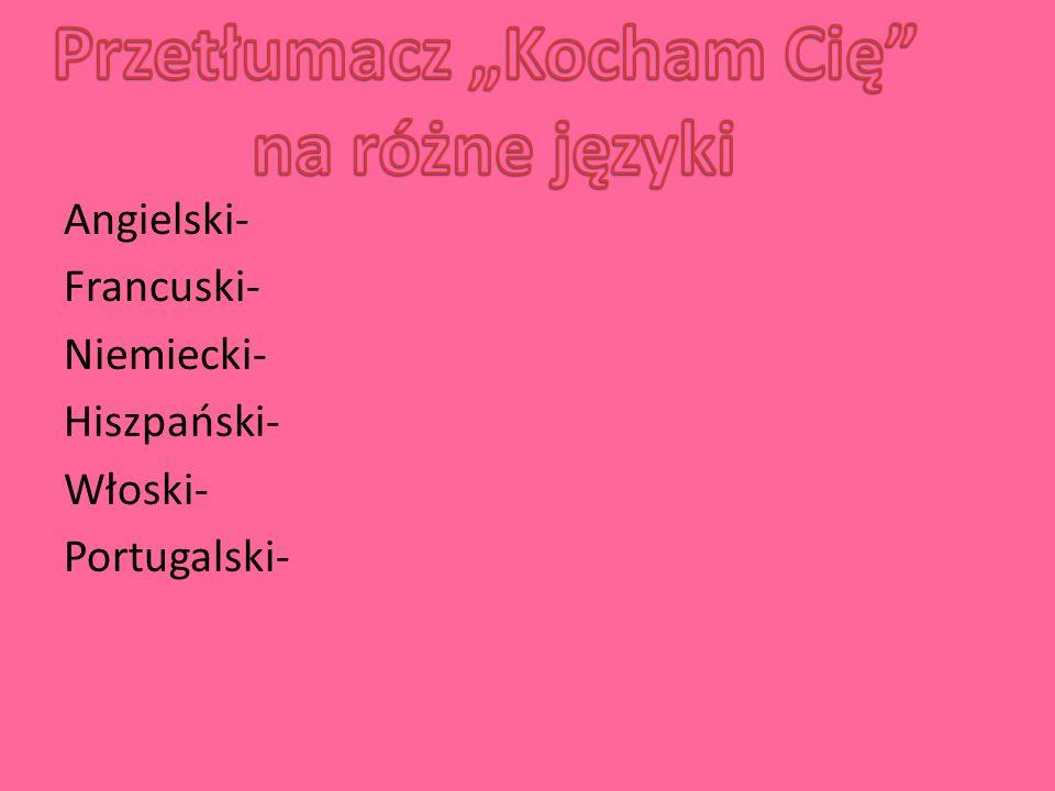 """Przetłumacz """"Kocham Cię"""