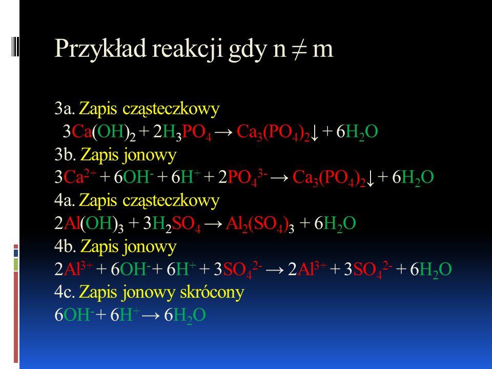 Przykład reakcji gdy n ≠ m 3a