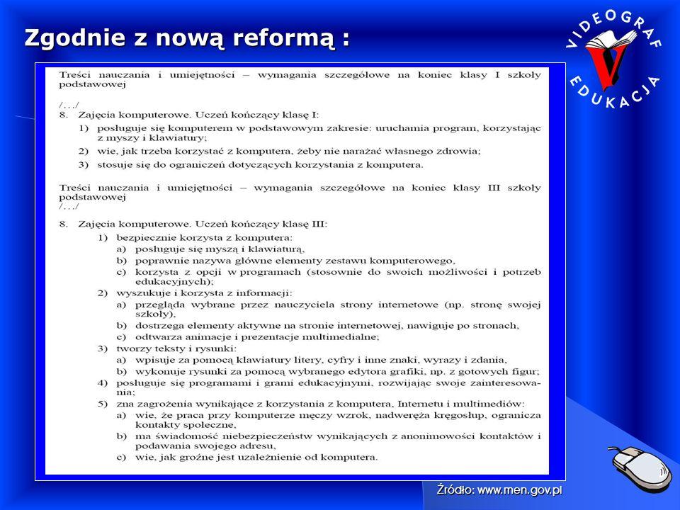 Zgodnie z nową reformą :