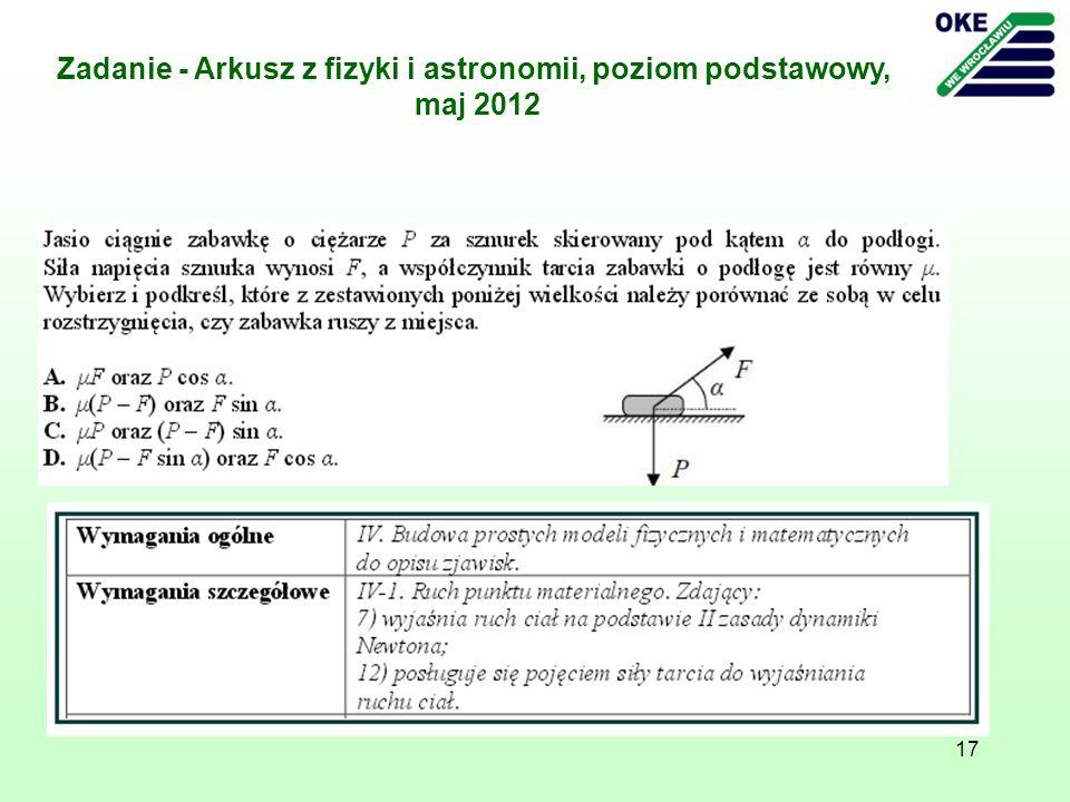 Zadanie - Arkusz z fizyki i astronomii, poziom podstawowy, maj 2012