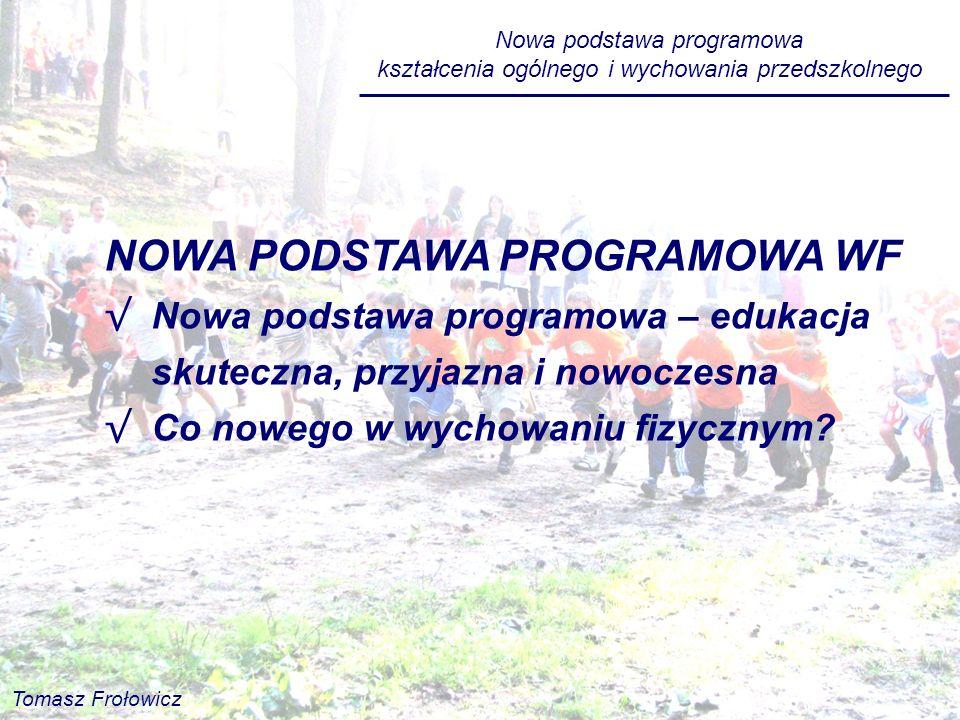 NOWA PODSTAWA PROGRAMOWA WF
