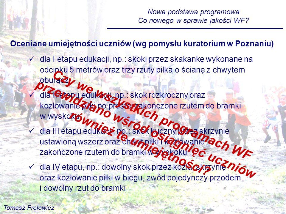 Oceniane umiejętności uczniów (wg pomysłu kuratorium w Poznaniu)