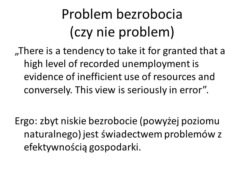Problem bezrobocia (czy nie problem)