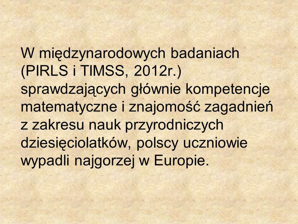 W międzynarodowych badaniach (PIRLS i TIMSS, 2012r