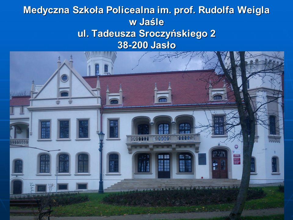 Medyczna Szkoła Policealna im. prof. Rudolfa Weigla w Jaśle ul
