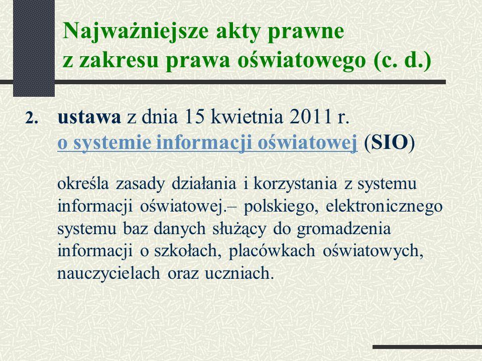 Najważniejsze akty prawne z zakresu prawa oświatowego (c. d.)