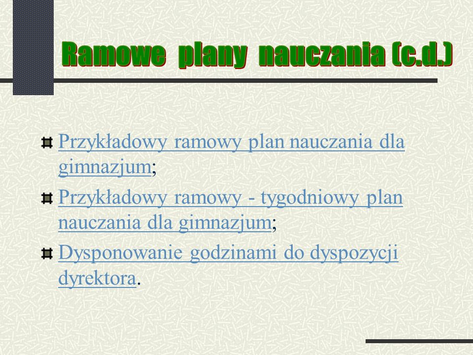 Ramowe plany nauczania (c.d.)