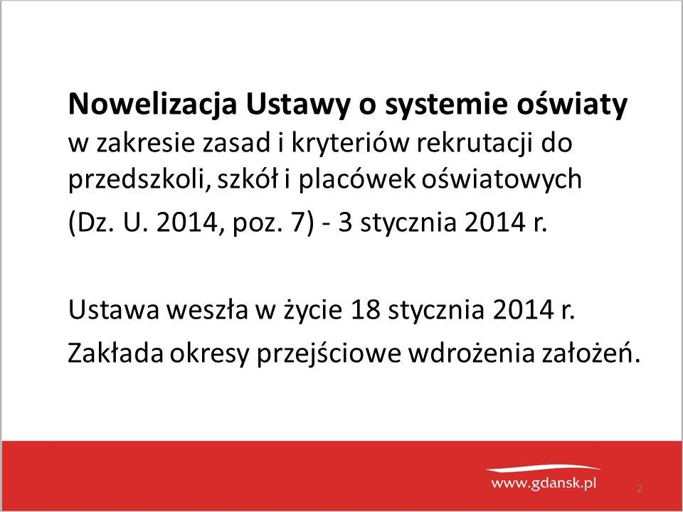Nowelizacja Ustawy o systemie oświaty w zakresie zasad i kryteriów rekrutacji do przedszkoli, szkół i placówek oświatowych