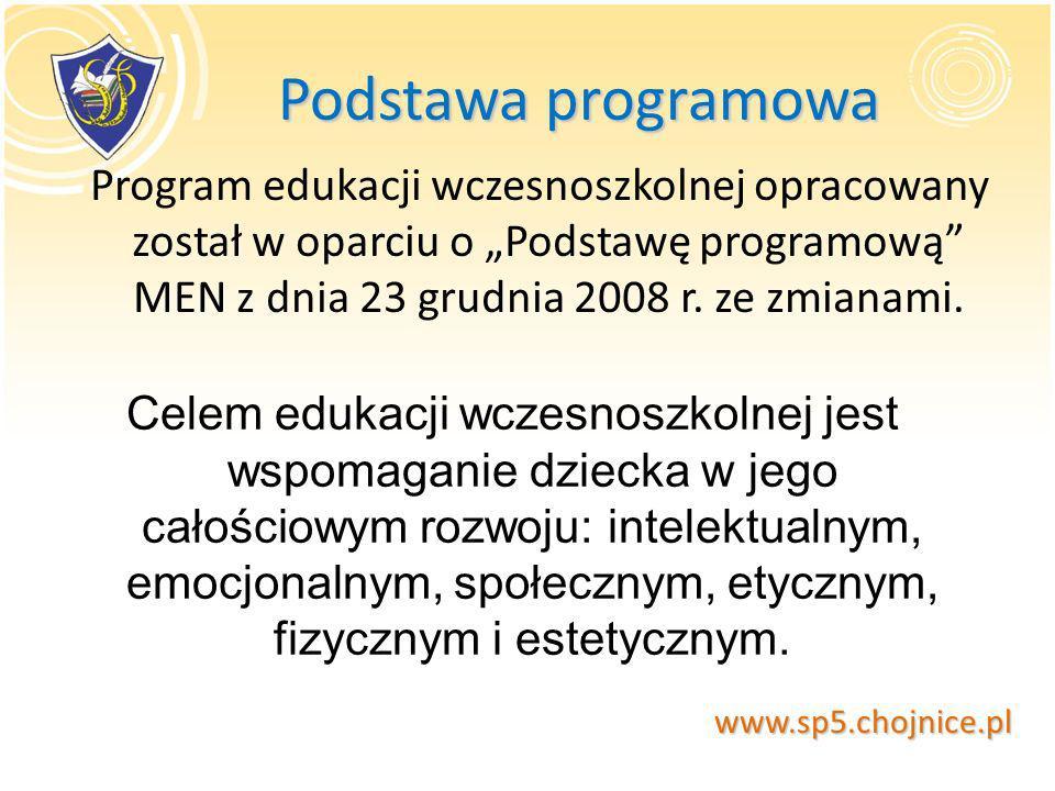 """Podstawa programowa Program edukacji wczesnoszkolnej opracowany został w oparciu o """"Podstawę programową MEN z dnia 23 grudnia 2008 r. ze zmianami."""
