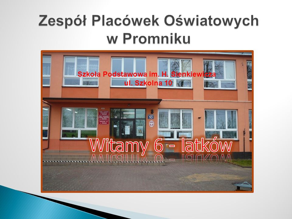 Zespół Placówek Oświatowych w Promniku