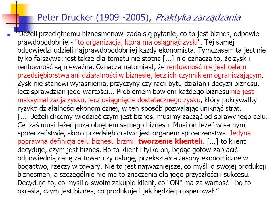 Peter Drucker (1909 -2005), Praktyka zarządzania