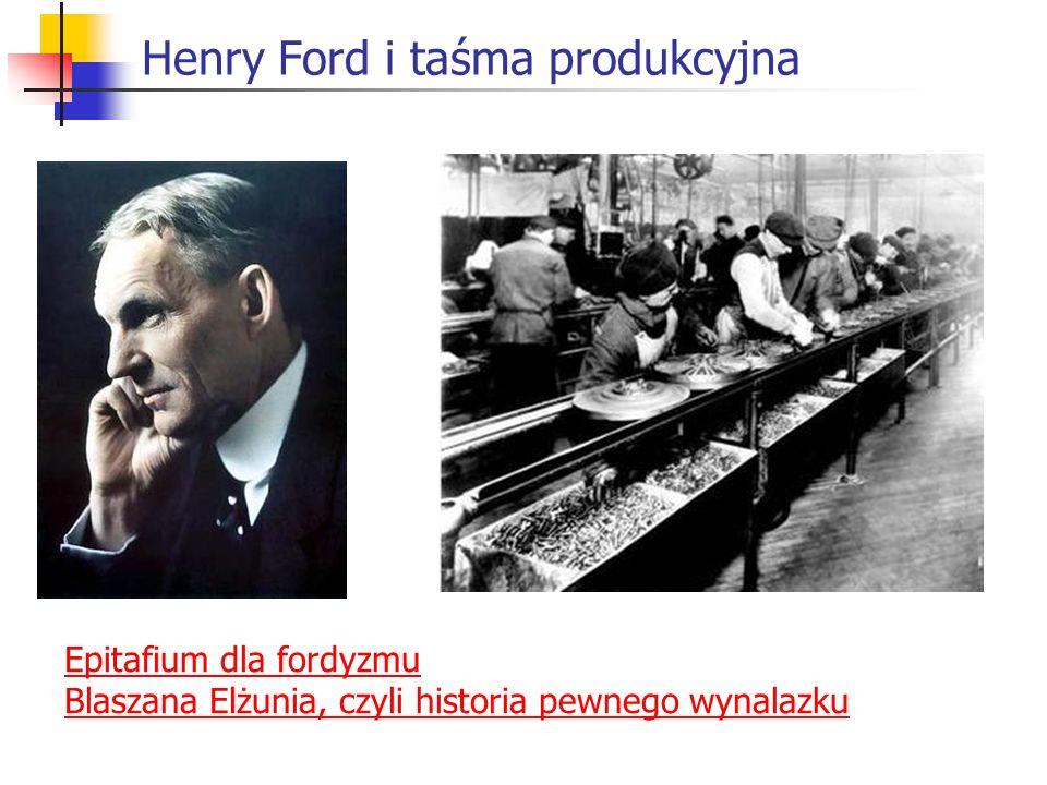 Henry Ford i taśma produkcyjna