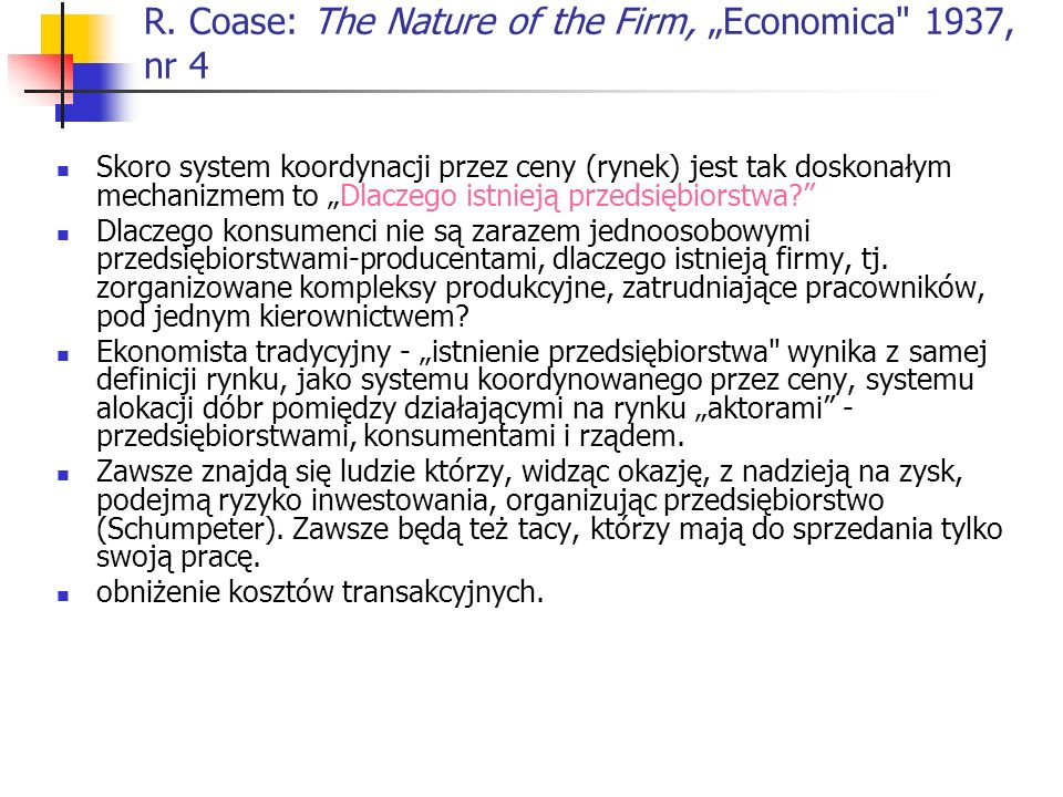 "R. Coase: The Nature of the Firm, ""Economica 1937, nr 4"