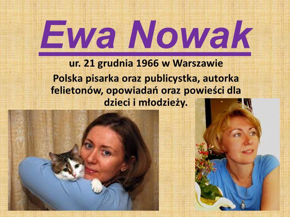 Ewa Nowak ur. 21 grudnia 1966 w Warszawie