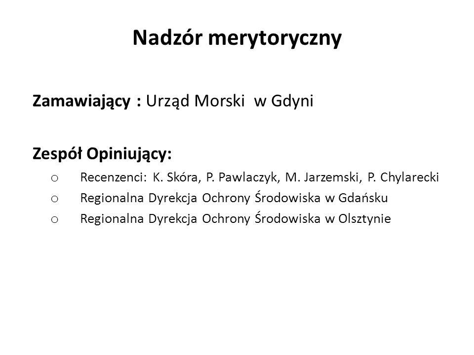 Nadzór merytoryczny Zamawiający : Urząd Morski w Gdyni