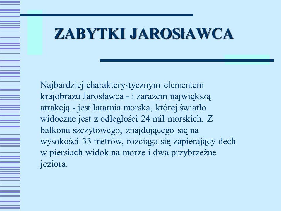 ZABYTKI JAROSłAWCA