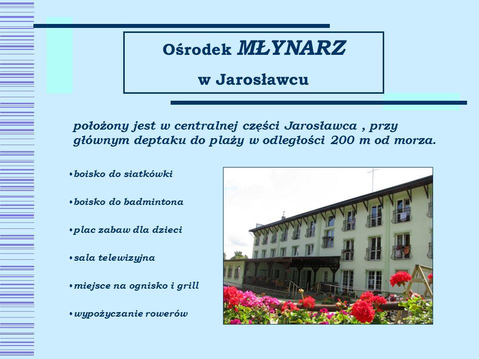 Ośrodek MŁYNARZ w Jarosławcu