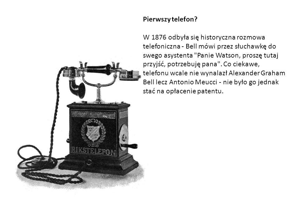 Pierwszy telefon.