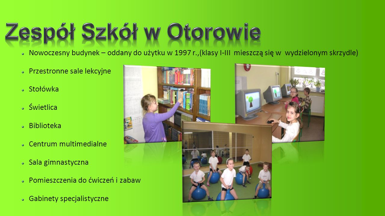 Zespół Szkół w Otorowie
