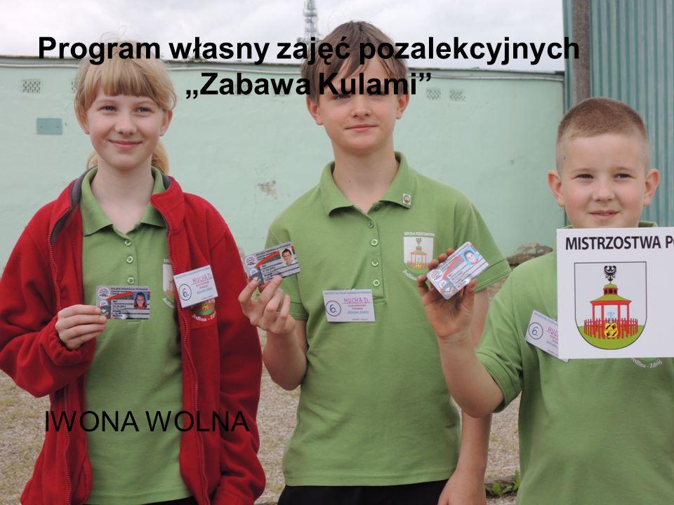 """Program własny zajęć pozalekcyjnych """"Zabawa Kulami"""