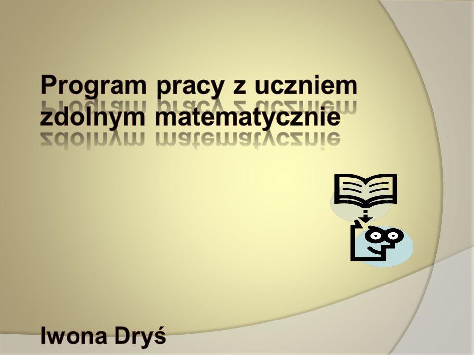 Program pracy z uczniem zdolnym matematycznie