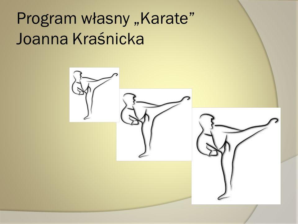 """Program własny """"Karate Joanna Kraśnicka"""