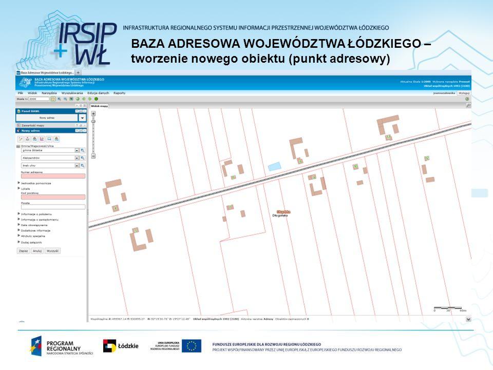 BAZA ADRESOWA WOJEWÓDZTWA ŁÓDZKIEGO – tworzenie nowego obiektu (punkt adresowy)