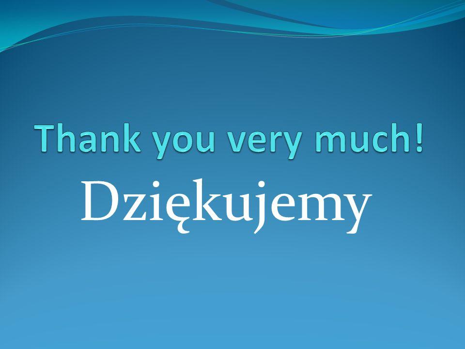 Thank you very much! Dziękujemy