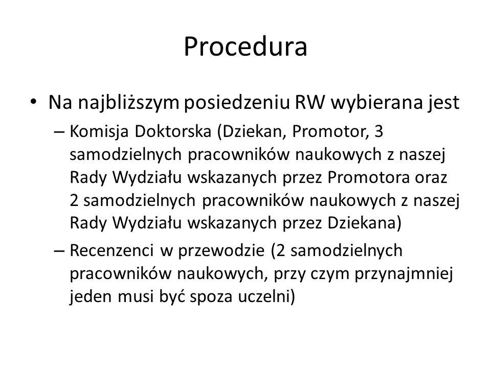 Procedura Na najbliższym posiedzeniu RW wybierana jest