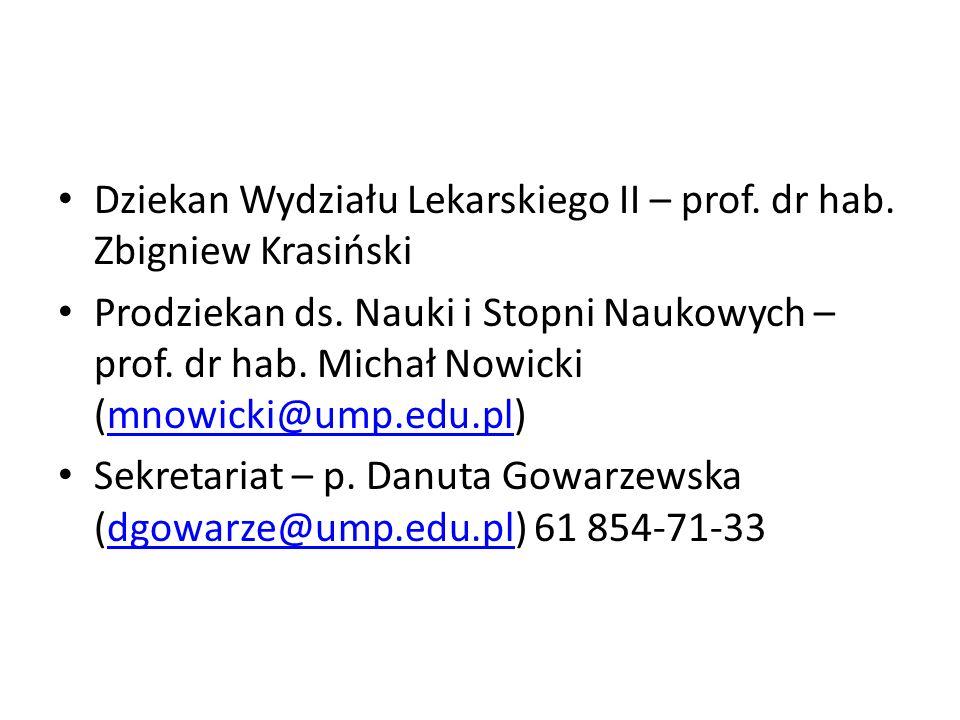 Dziekan Wydziału Lekarskiego II – prof. dr hab. Zbigniew Krasiński