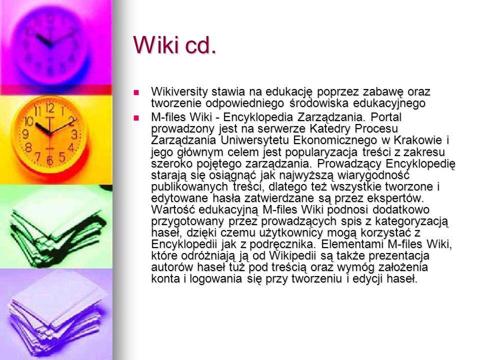 Wiki cd. Wikiversity stawia na edukację poprzez zabawę oraz tworzenie odpowiedniego środowiska edukacyjnego.
