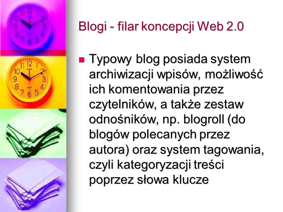 Blogi - filar koncepcji Web 2.0