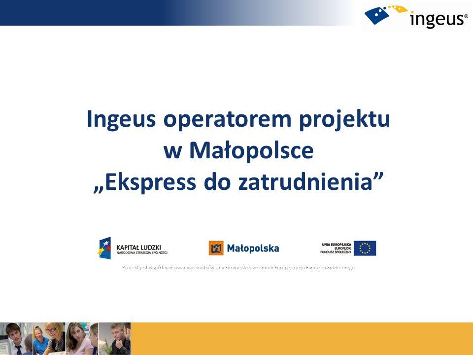 """Ingeus operatorem projektu w Małopolsce """"Ekspress do zatrudnienia"""