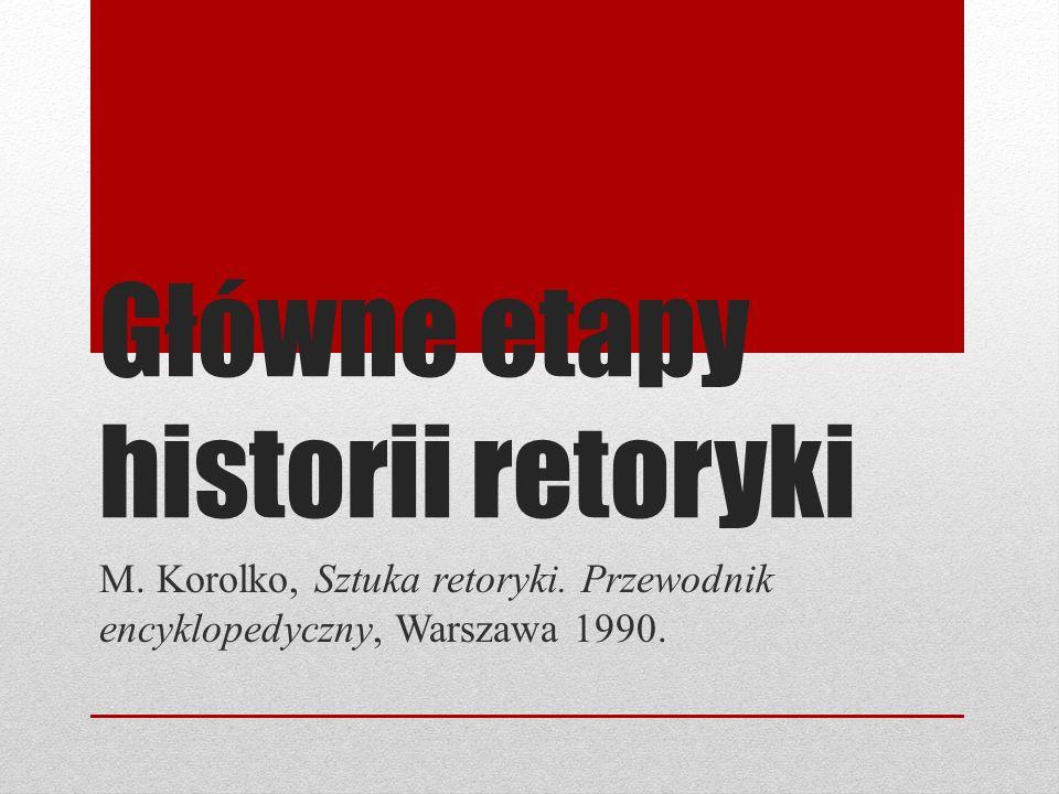 Główne etapy historii retoryki