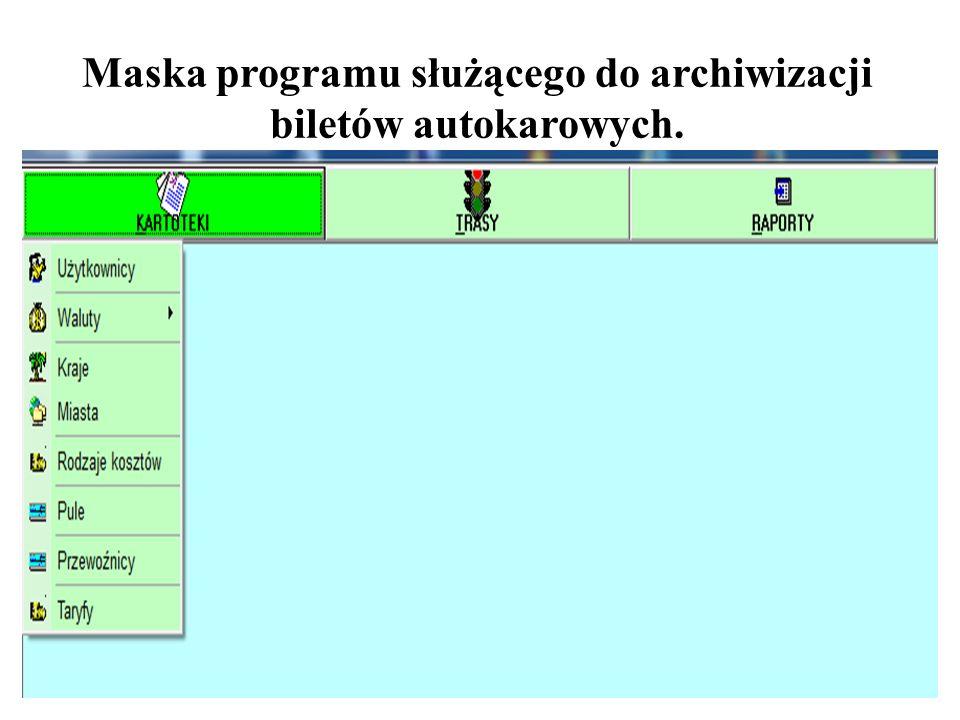 Maska programu służącego do archiwizacji biletów autokarowych.