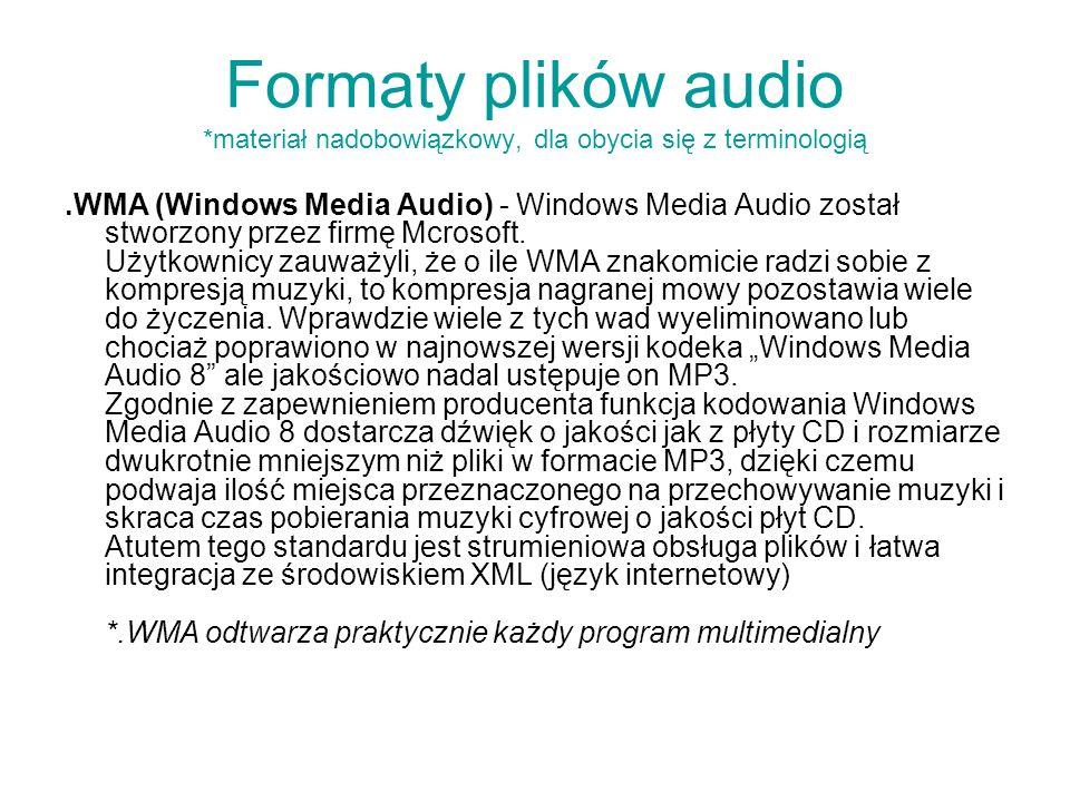 Formaty plików audio *materiał nadobowiązkowy, dla obycia się z terminologią