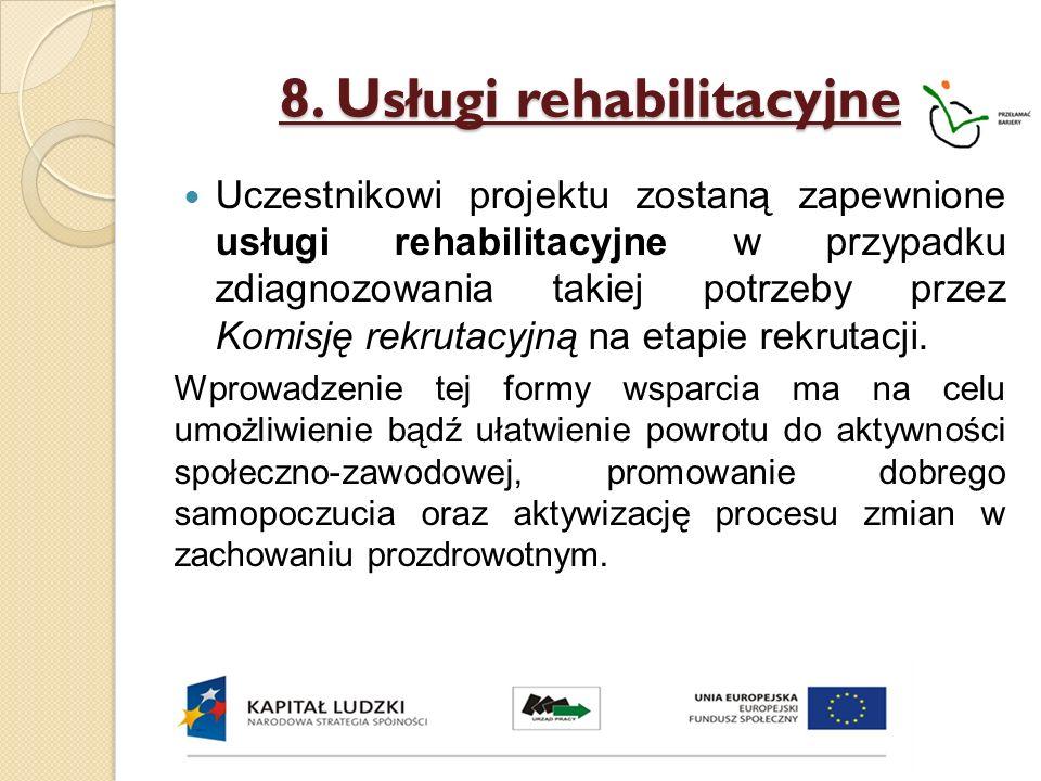 8. Usługi rehabilitacyjne