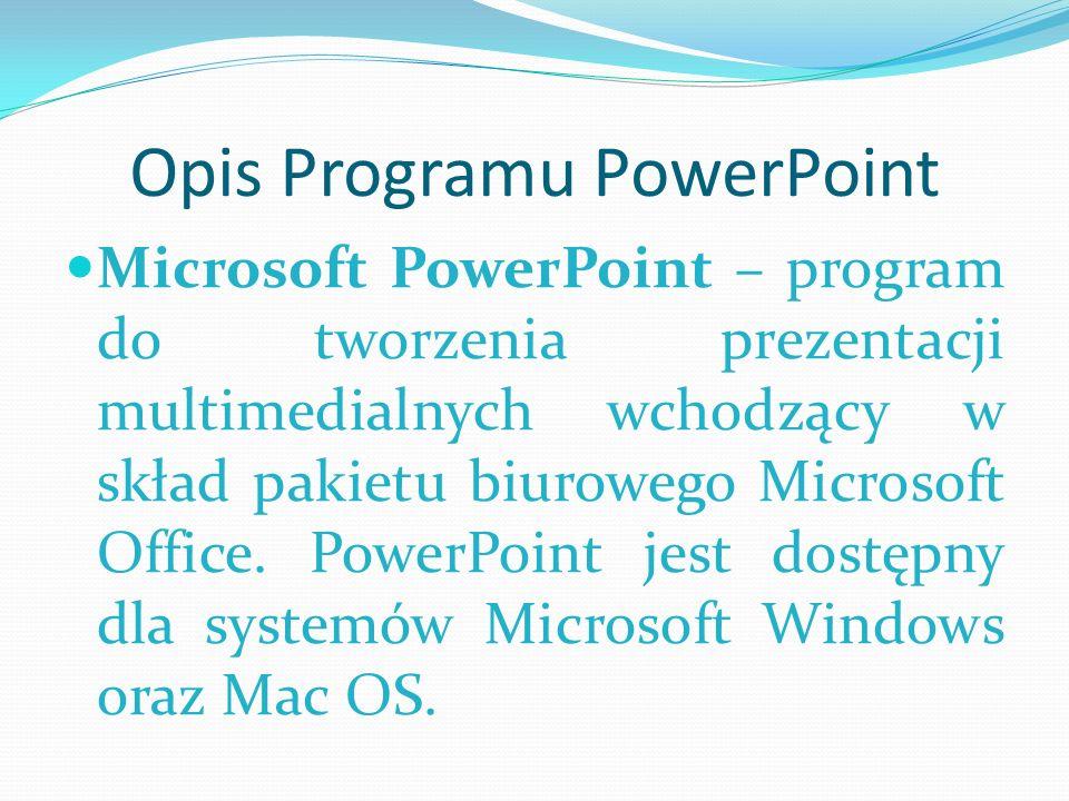 Opis Programu PowerPoint