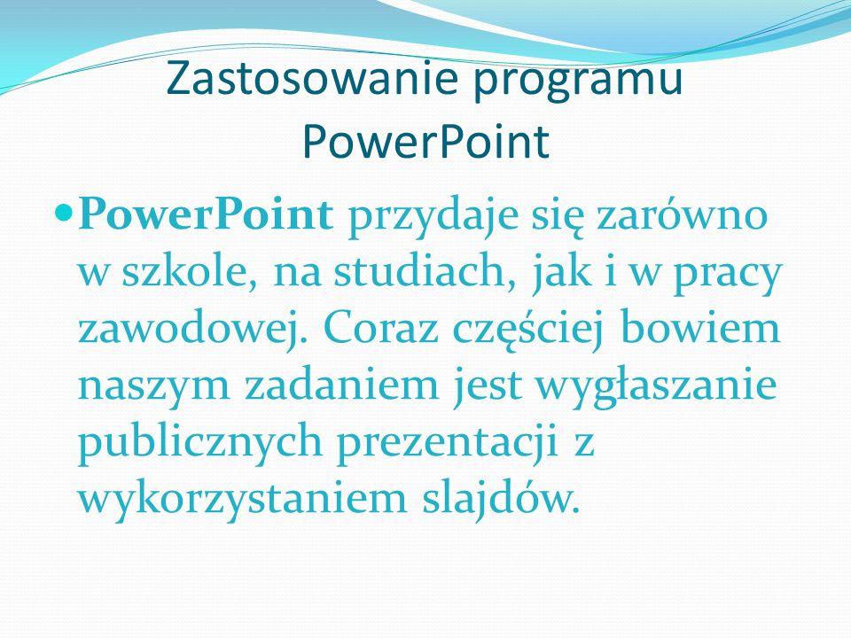 Zastosowanie programu PowerPoint
