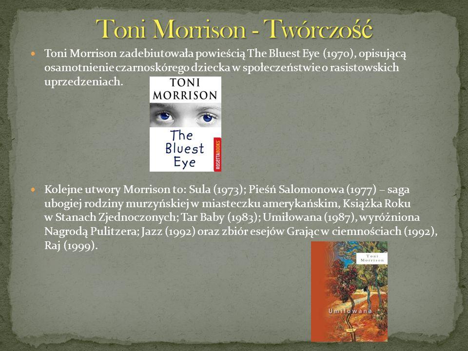 Toni Morrison - Twórczość