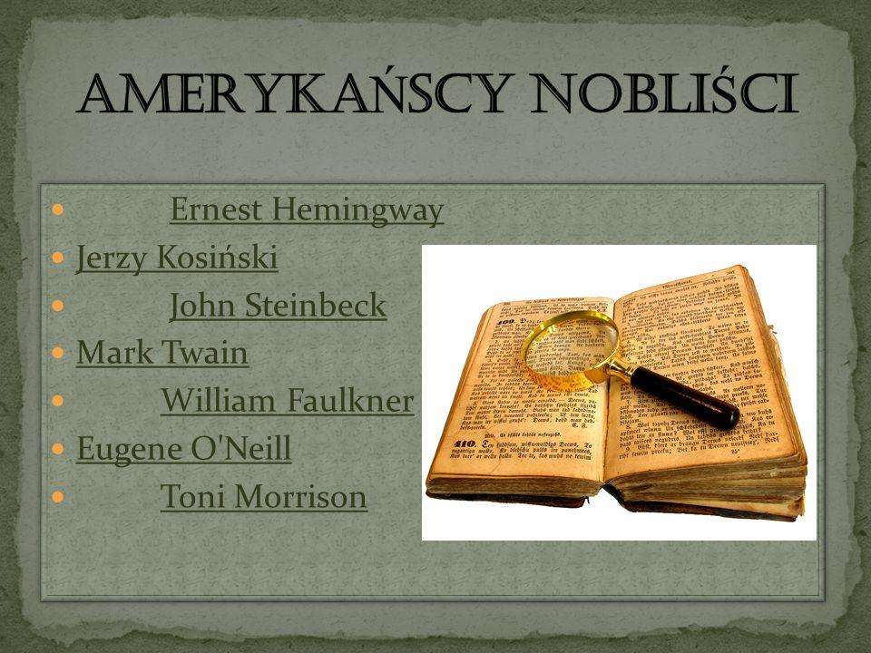 AMERYKAŃSCY noBLIŚCI Ernest Hemingway Jerzy Kosiński John Steinbeck