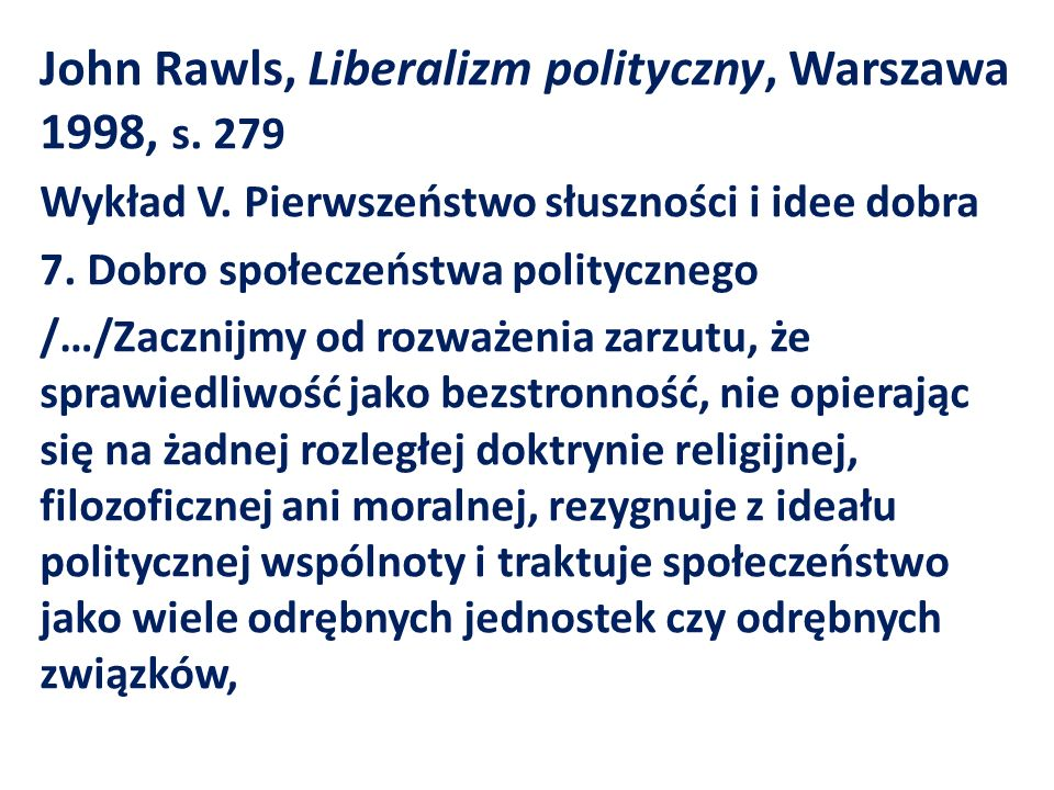 John Rawls, Liberalizm polityczny, Warszawa 1998, s. 279
