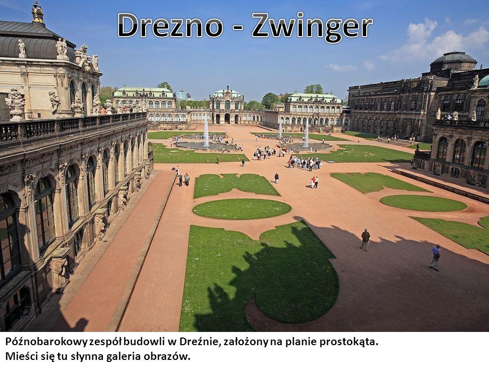 Drezno - Zwinger Późnobarokowy zespół budowli w Dreźnie, założony na planie prostokąta.