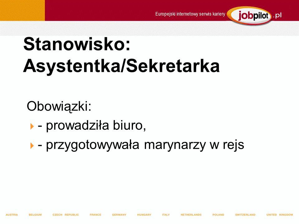 Stanowisko: Asystentka/Sekretarka