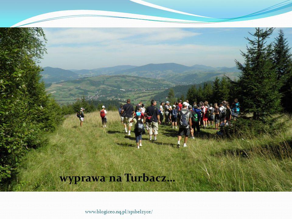 wyprawa na Turbacz… www.blogiceo.nq.pl/sp1belzyce/