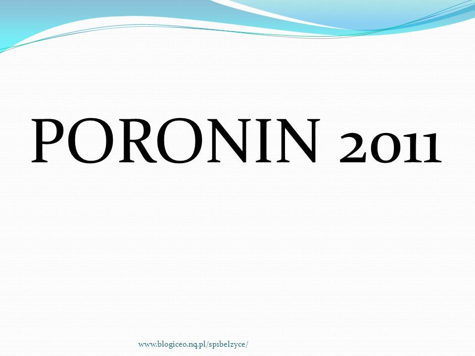 PORONIN 2011 www.blogiceo.nq.pl/sp1belzyce/
